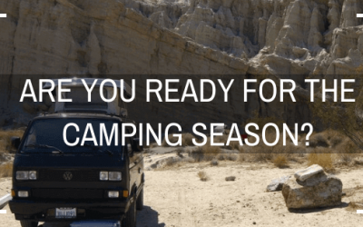 Ready for the Camping Season?