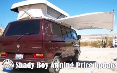 Shady Boy Awning Price Update